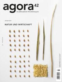 Natur, Kapitalismus und das Neue - Gekürzte Fassung des Interviews mit R. Loske aus der aktuellen Ausgabe des Wirtschaftsmagazins agora42.